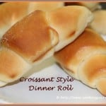 Croissant Style Dinner Roll