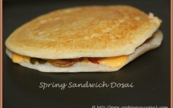 Spring Sandwich Dosai