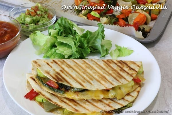 Oven Roasted Veggie Quesadilla
