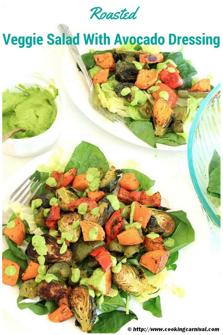 Roasted veggie salad with avocado dressing