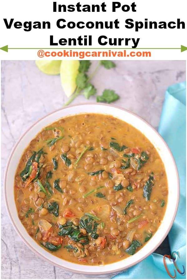 Lentil soup with coconut milk, Red lentil coconut soup, Lentil spinach soup, Healthy lentil soup, Instant pot for Indian cooking