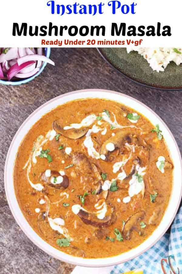 Mushroom masala stove top, vegan mushroom recipe, mushroom masala in ip, Instant pot mushroom recipe, Indian style mushroom recipe