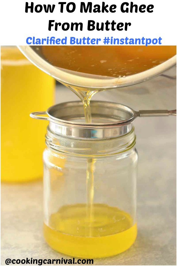 How To Make Ghee From Butter Instant Pot   Homemade Ghee In Instant Pot - Ghee, a staple in every Indian Household with lots of health benefits and is very popular for its high smoke point and Nutty-toasted flavor.