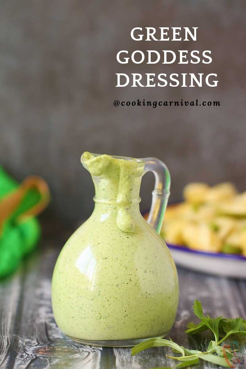 Green Goddess Dressing Recipe - A classic, creamy, aromatic and lip smacking salad dressing made with flat-leaves parsley, tarragon, green onions, mayonnaise, sour cream, garlic and lemon juice. Anchovy free dressing recipe.