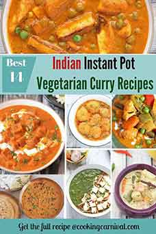 Collage of Vegetarian Indian Curry recipes made in Instant Pot Pressure cooker