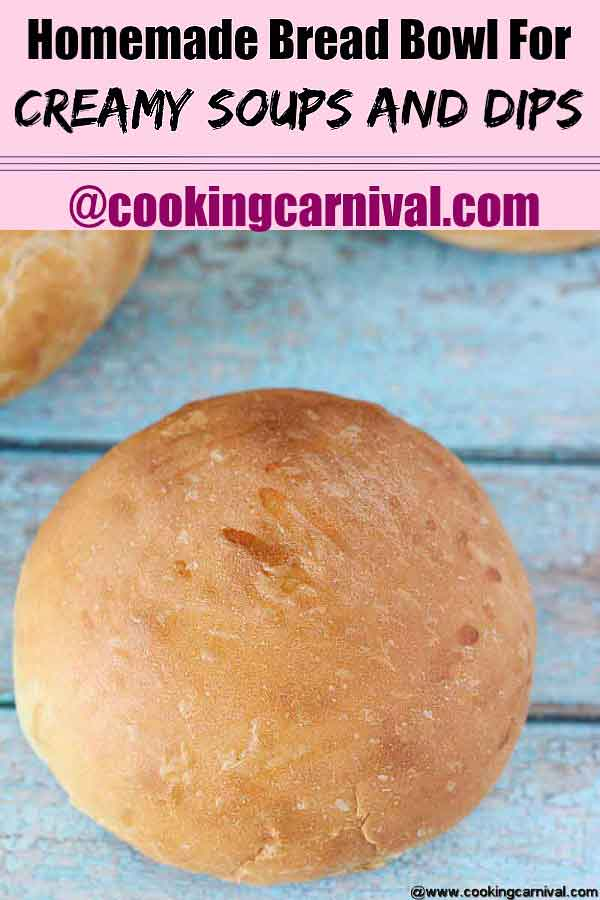Homemade bread bowl