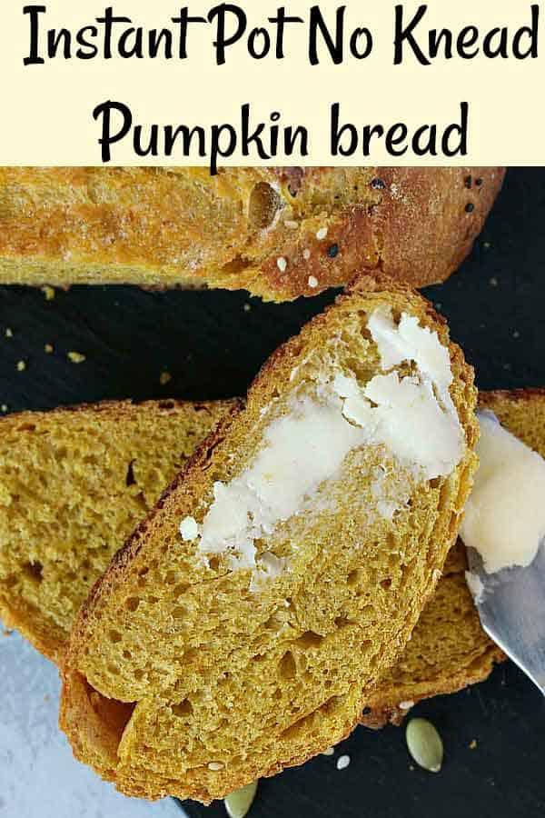 No knead pumpkin bread instant pot